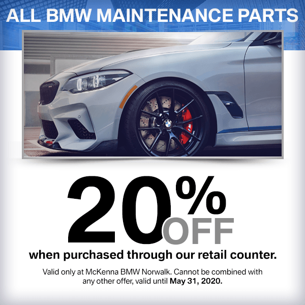 20% off all BMW maintenance parts purchased through our retail counter