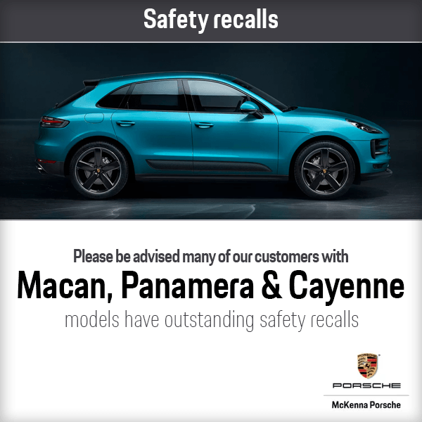 Safety Recalls for Macans, Panameras and Cayennes