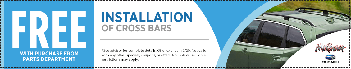 Free installation on cross bars with purchase from parts department Service Special in Huntington Beach, CA
