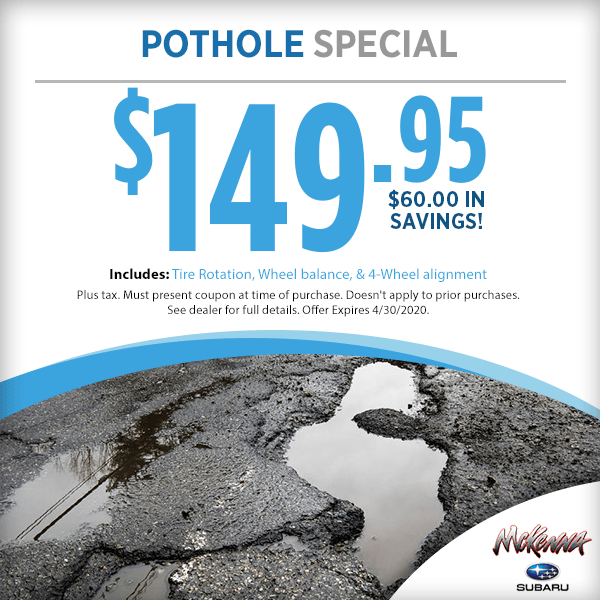 Pothole Service Special at Mckenna Subaru in Huntington Beach, CA