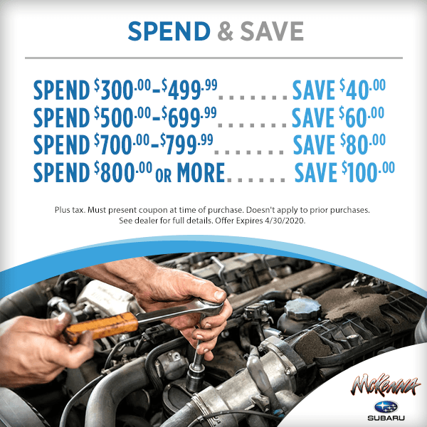 Spend and Save Service Special at Mckenna Subaru in Huntington Beach, CA