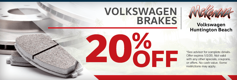 20% off of genuine VW Brake Parts Special at McKenna Volkswagen in Huntington Beach, CA