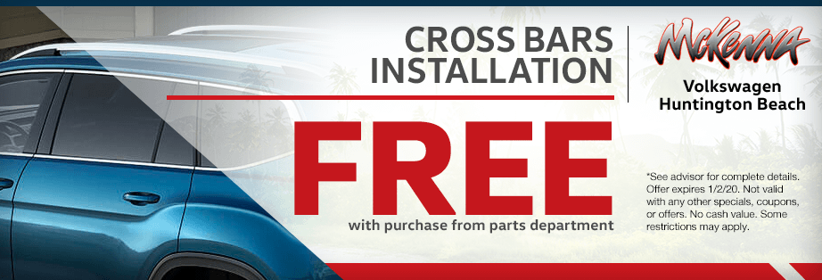 Free installation on cross bars with purchase from parts department Service Special at McKenna Volkswagen in Huntington Beach, CA