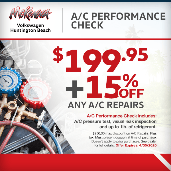 Save with ourA/C Performance Check $199.95 + 15% OFF any A/C repairsat McKenna Volkswagen in Huntington Beach, CA