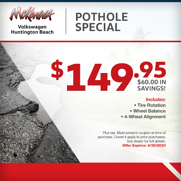 Save withPothole Specialat McKenna Volkswagen in Huntington Beach, CA