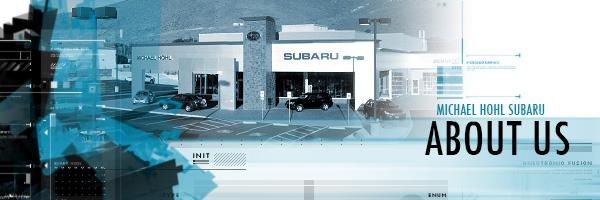 Michael Hohl Subaru >> About Michael Hohl Subaru In Carson City Nevada