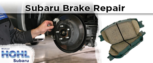 Michael Hohl Subaru >> Reno Subaru Brake Repair | Michael Hohl Subaru