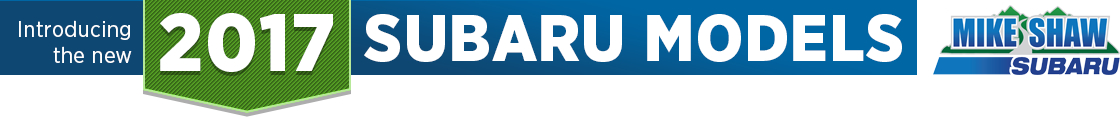 Learn more about new 2017 Subaru models with information from Mike Shaw Subaru in Thornton, CO
