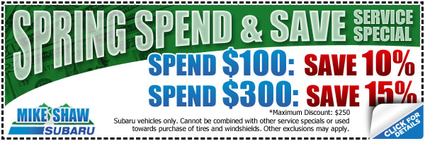Mike Shaw Subaru Spring Spend & Save Service Special in Denver, Colorado