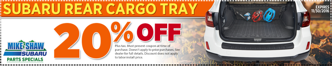 Get a special discount on a genuine Subaru rear cargo tray when you present this coupon at Mike Shaw Subaru in Thornton serving Denver, CO