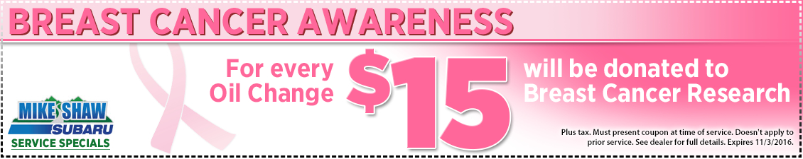 Support Breast Cancer Awareness with this special Oil Change service offer from Mike Shaw Subaru in Thornton, CO