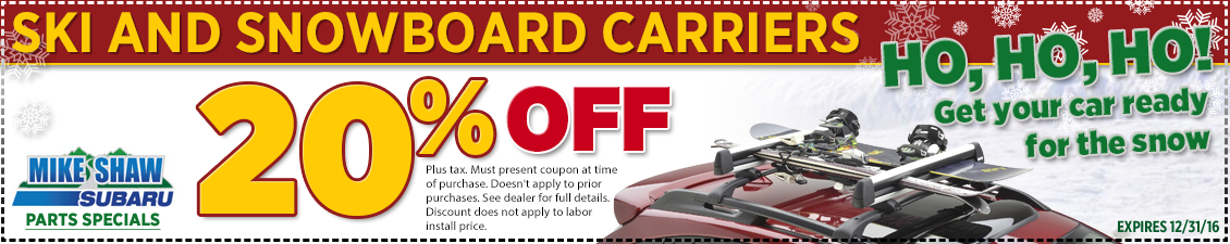 Get a special discount on genuine Subaru ski and snowboard carriers when you present this coupon at Mike Shaw Subaru in Thornton serving Denver, CO