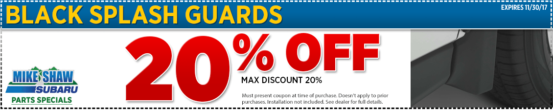 Get a special discount on a genuine Subaru splash guards when you present this coupon at Mike Shaw Subaru in Thornton serving Denver, CO