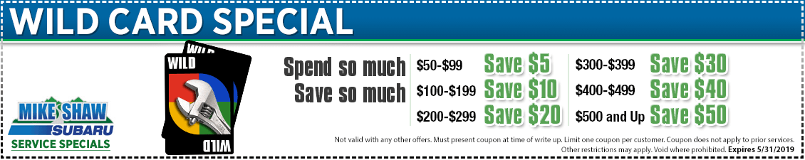 Click to print our wild card service special at Mike Shaw Subaru serving Denver, CO