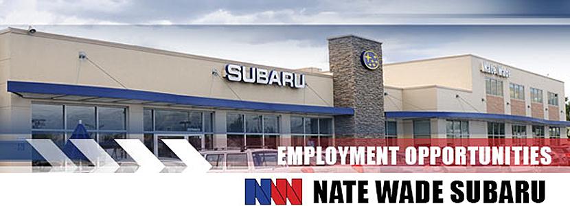 Nate Wade Subaru Employment
