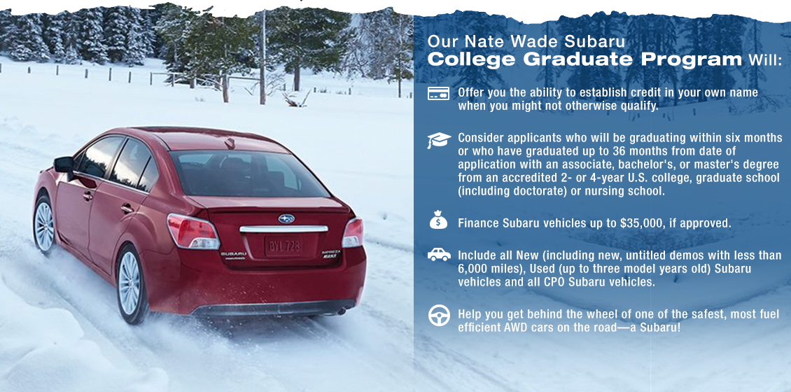 Learn more about the benefits of the Subaru College Graduate Program - take advantage of this program at Nate Wade Subaru in Salt Lake City, UT