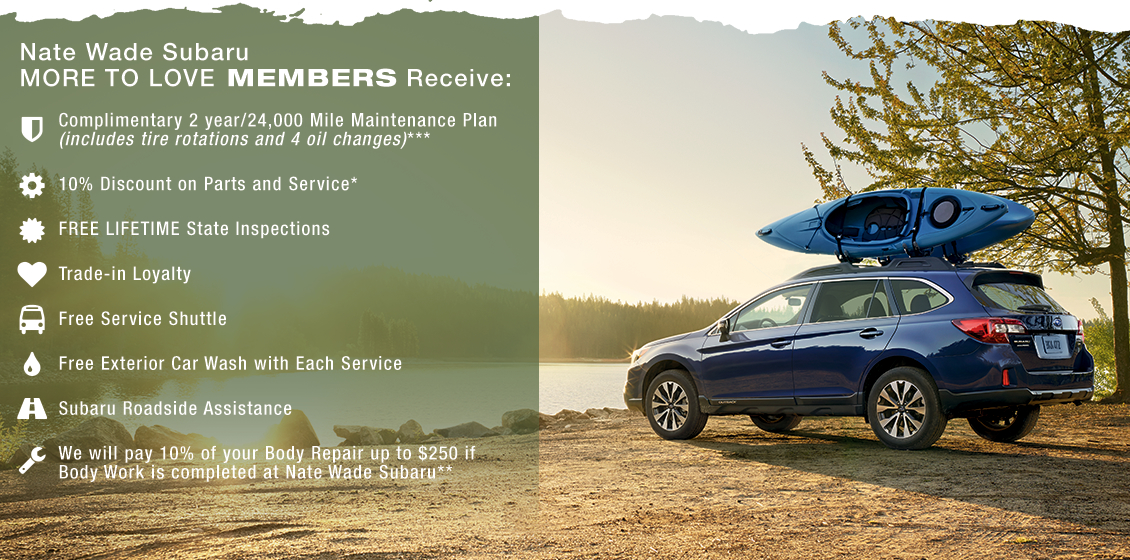 More To Love Member Benefits at Nate Wade Subaru