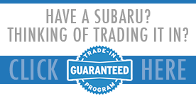 Subaru Guaranteed Trade-In Program at Nate Wade Subaru in Salt Lake City, Utah
