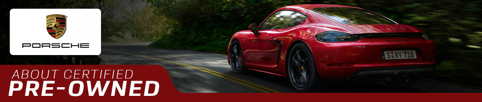 Learn Why A Porsche Certified Pre-Owned Vehicle Is An Outstanding Choice