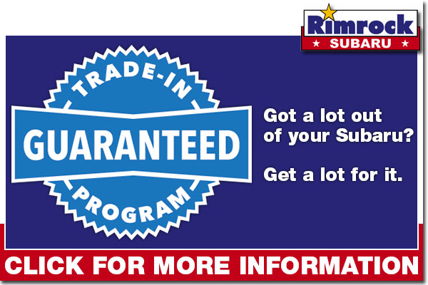 Rimrock Subaru Guaranteed Trade-In Program serving Billings, Montana