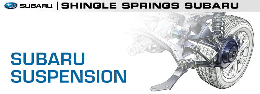 Subaru 4-Wheel Independent Suspension Design Information serving Shingle Springs, California