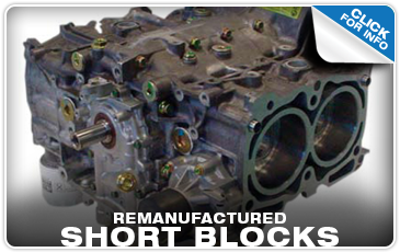 View More Details on Remanufactured Subaru Short Block Performance Quality!