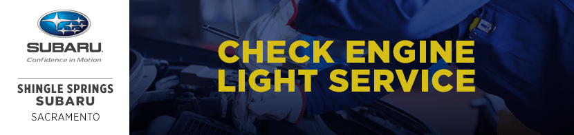 Check Engine Light On Service Information At Shingle Springs Subaru Serving  Sacramento, CA