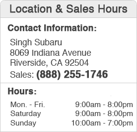Singh Subaru Sales Hours and Location Riverside, CA