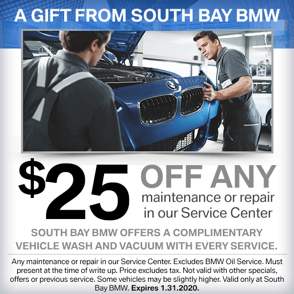 A Gift From South Bay BMW $25 Off Any Maintenance or Repair in our Service Center