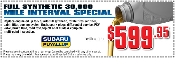 Puyallup Subaru Syntetic Oil & 30,000 Mile Service Special serving Seattle, WA
