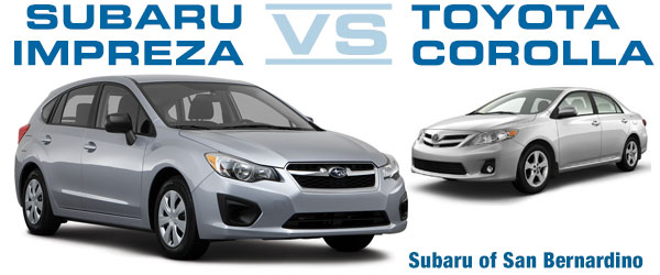 San Bernardino Subaru Impreza Vs Toyota Corolla Performance Comparison  California
