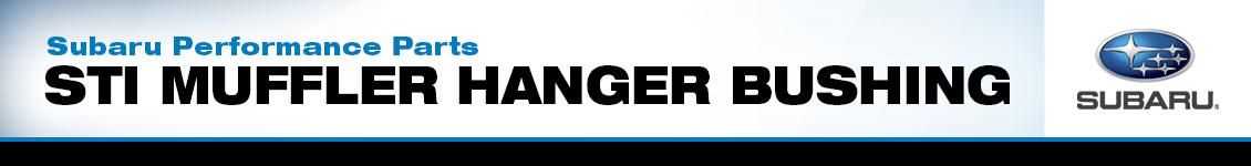 Subaru STI Muffler Hanger Bushings   Performance Parts