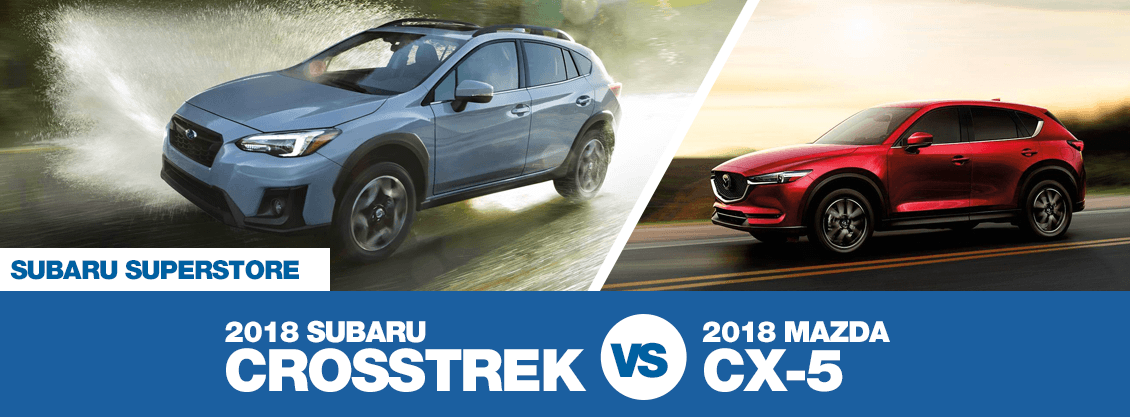 2018 Subaru Crosstrek Vs Mazda Cx 3 >> Compare 2018 Subaru Crosstrek vs Mazda CX-5 - crossover model comparison research | Surprise Car ...