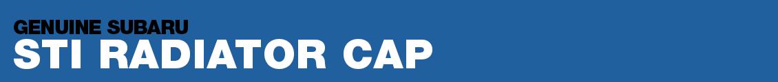 Subaru STI Radiator Cap Performance Parts Research serving Phoenix, AZ