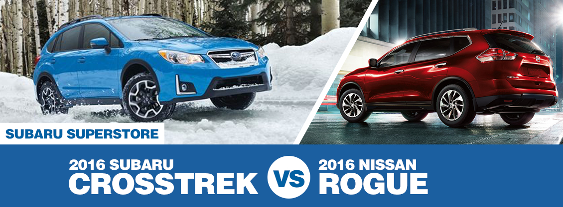 2016 Subaru Crosstrek VS 2016 Nissan Rogue Model Comparison In Chandler, AZ