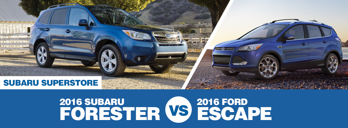 Compare 2016 Subaru Forester VS Ford Escape at Subaru Superstore