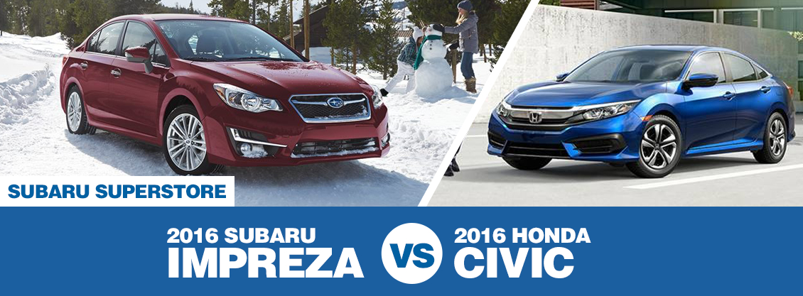 2016 Subaru Impreza VS 2016 Honda Civic Model Comparison