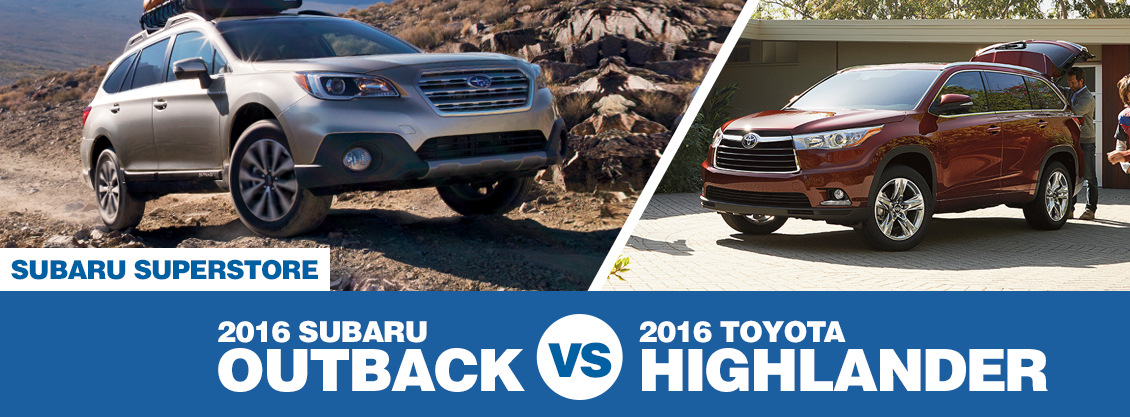 2016 Subaru Outback vs 2016 Toyota Highlander Model Comparison in Chandler, AZ