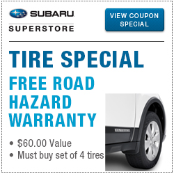 Click to view our Genuine Subaru Tire Special - Free Road Hazard Warranty Special Savings at Subaru Superstore of Chandler