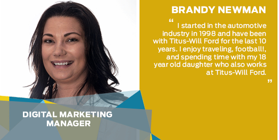 Brandy Newman - Digital Marketing Manager at Titus-Will Ford