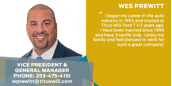 Wes Prewitt - Vice President & General Manager at Titus-Will Ford