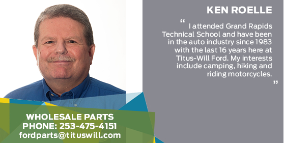 Ken Roelle - Wholesale Parts Associate at Titus-Will Ford