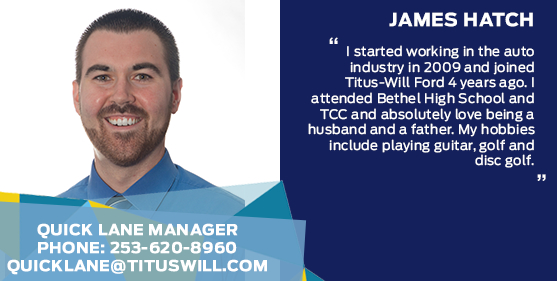 James Hatch - Quick Lane Service Manager at Titus-Will Ford