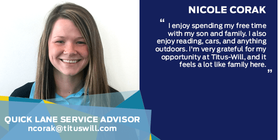 Nicole Corak - Quick Lane Service Advisor at Titus-Will Ford