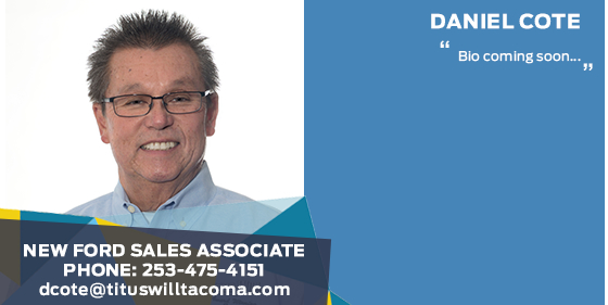 Daniel Cote' - Sales Associate at Titus-Will Ford
