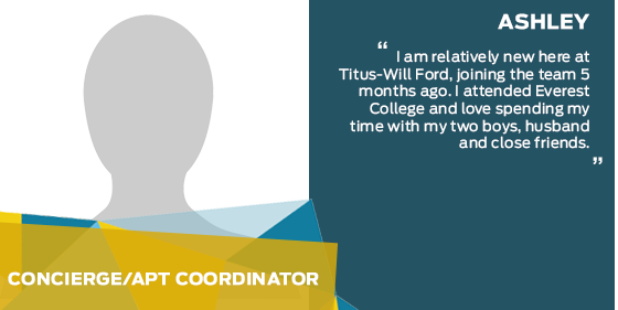 Ashley - Concierge / Appointment Coordinator at Titus-Will Ford