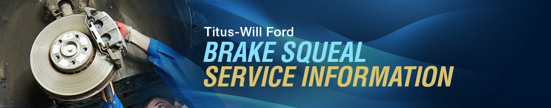 Ford Brake Squeal Service Information