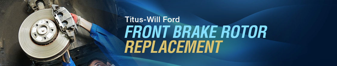 Ford Front Disc Brake Rotor Resurfacing & Replacement Service Information