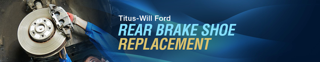 Ford Rear Brake Shoe Replacement Service Information