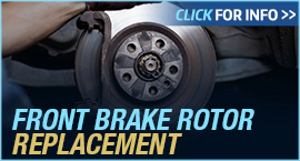 Click to View Information about our Ford Front Brake Rotor Replacement Service